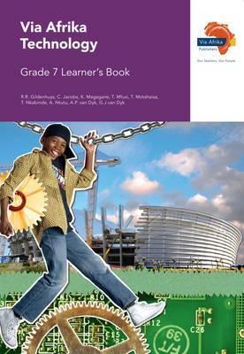 Via Afrika technology CAPS: Gr 7: Learner's book