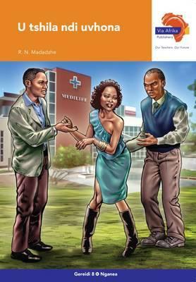 Via Afrika Tshivenda CAPS: Gr 8: Novel: Home language