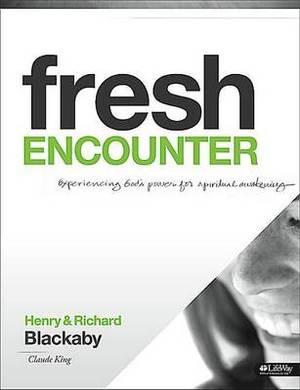 Fresh Encounter - Member Book, Revised: Experiencing God's Power for Spiritual Awakening