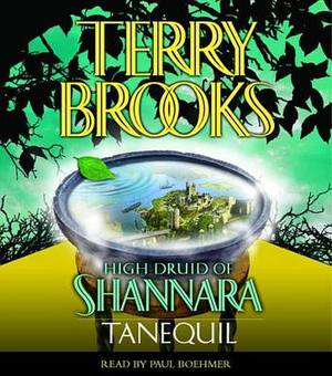 High Druid of Shannara: Tanequil