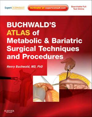 Atlas of Bariatric Surgical Techniques and Procedures: Text with DVD