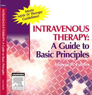 Intravenous Therapy: A Guide to Basic Principles