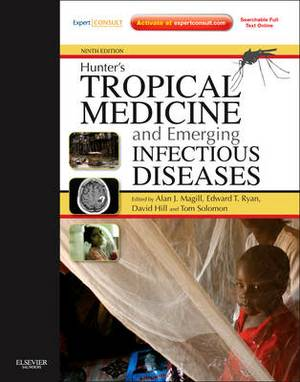Hunter'S Tropical Medicine and Emerging Infectious Disease 9e