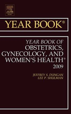 Year Book of Obstetrics, Gynecology, and Women's Health: 2009