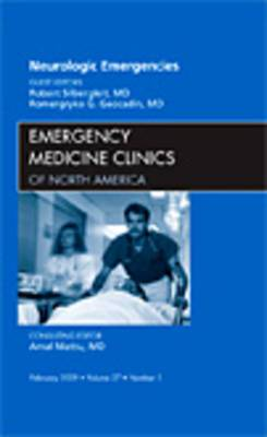 Neurologic Emergencies, an Issue of Emergency Medicine Clinics