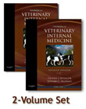 Textbook of Veterinary Internal Medicine: Diseases of the Cat and Dog