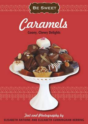 Be Sweet: Caramels