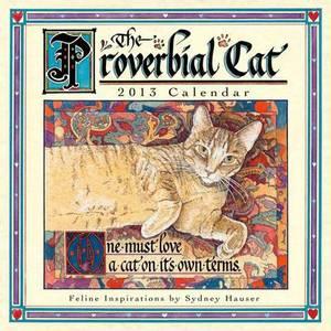 The Proverbial Cat 2013 Calendar