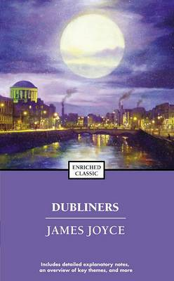 Dubliners: Enriched Classics