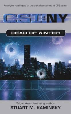 CSI NY Dead of Winter: A Novel Based on the Hit CBS Series