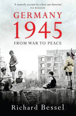 Germany 1945: From War to Peace