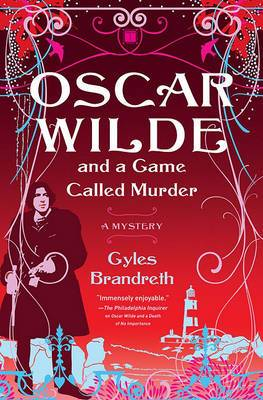 Oscar Wilde and a Game Called Murder: The Oscar Wilde Mysteries