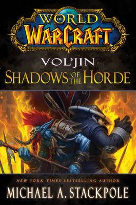 World of Warcraft: Vol'jin: Shadows of the Horde: Mists of Pandaria: Book 2
