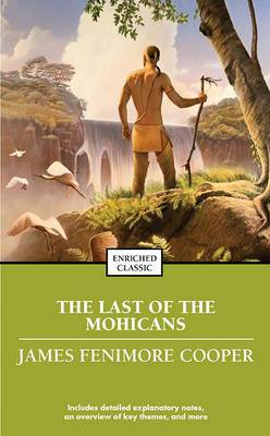 The Last of the Mohicans: Enriched Classics