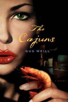 The Cajuns: A Novel