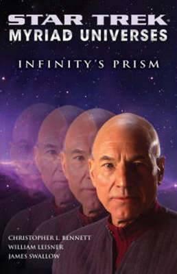 Star Trek: Myriad Universes: Infinity's Prism: Book 1: Myriad Universes