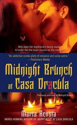 Midnight Brunch at Casa Dracula