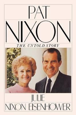 Pat Nixon, The Untold Story