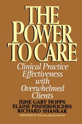 Power to Care: Clinical Practice Effectiveness with Overwhelmed Clients