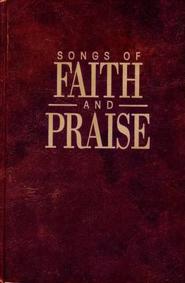 Songs of Faith and Praise Shaped Note Edition