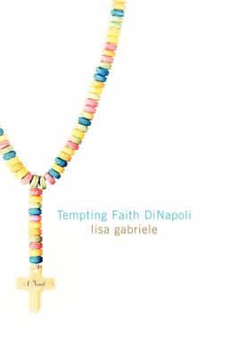 Tempting Faith Dinapoli