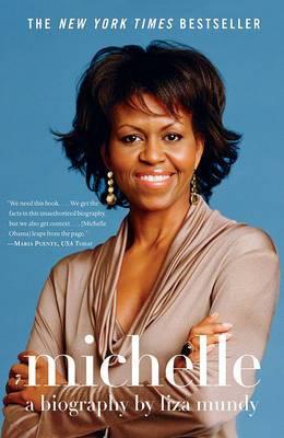 Michelle: A Biography