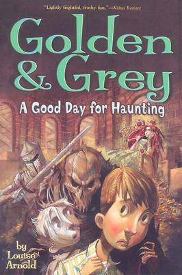 Golden & Grey  : A Good Day for Haunting
