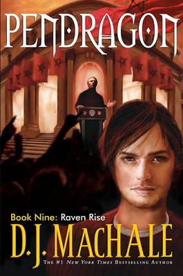 Pendragon: Bk. 9: Raven Rise