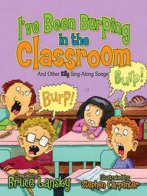 I've Been Burping in the Classroom