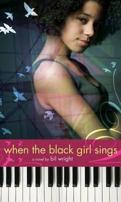 When the Black Girl Sings