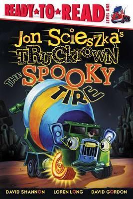 Jon Scieszka's Trucktown: The Spooky Tire
