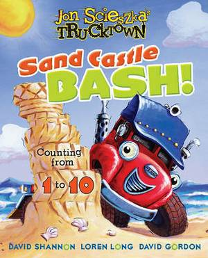 Jon Scieszka's Trucktown: Sand Castle Bash! Counting from 1 to 10
