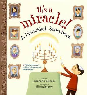 It's a Miracle: A Hanukkah Storybook