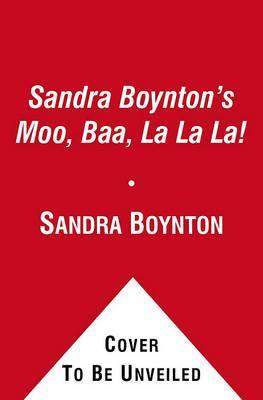 Sandra Boynton's Moo, Baa, La La La!: Book, Plush & Mini Book
