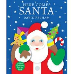 Here Comes Santa: A Mini Holiday Pop-up