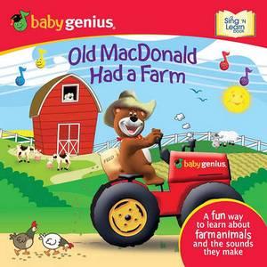 Old MacDonald Had a Farm: A Sing 'n Learn Book