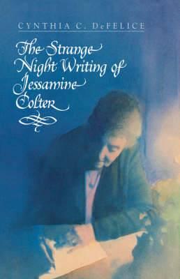 The Strange Night Writing of Jessamine Colter