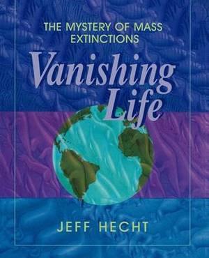 Vanishing Life: The Mystery of Mass Extinctions