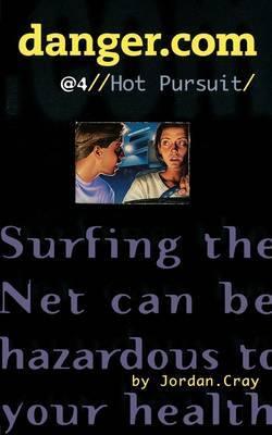 Danger.com #4: Hot Pursuit