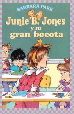 Junie B. Jones y su Gran Bocota