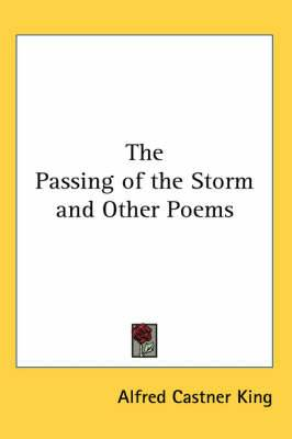 The Passing of the Storm and Other Poems