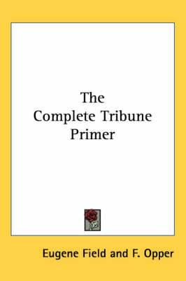 The Complete Tribune Primer