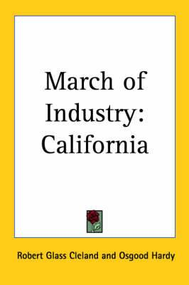 March of Industry: California