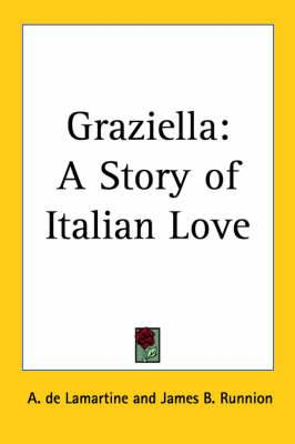 Graziella: A Story of Italian Love