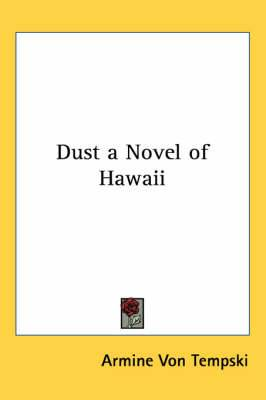 Dust a Novel of Hawaii