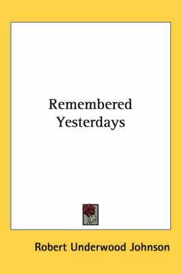 Remembered Yesterdays