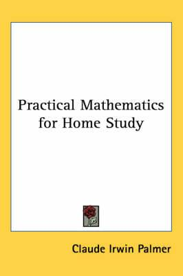 Practical Mathematics for Home Study