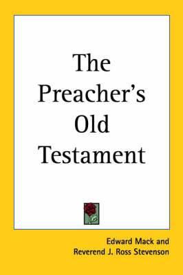 The Preacher's Old Testament