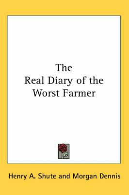 The Real Diary of the Worst Farmer