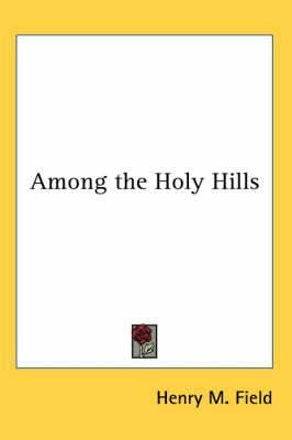 Among the Holy Hills